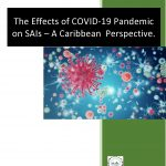 The Effects of COVID-19 Pandemic on SAIs – A Caribbean  Perspective
